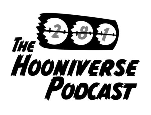 Hooniverse Podcast: Episode 281 – Say hello to my 'lil fren!