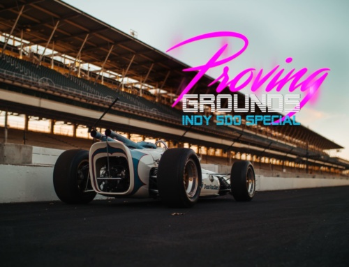 Shows You Should Watch: Proving Grounds Indy 500 Special