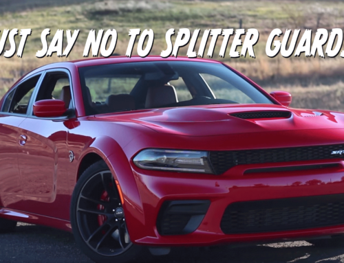 The final word on Dodge splitter guards: Remove them!
