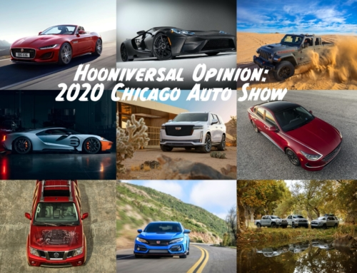 Hooniversal Opinion: 2020 Chicago Auto Show