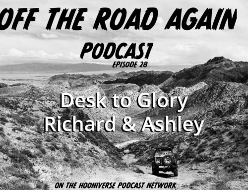 Off The Road Again Podcast: Desk to Glory, Richard & Ashley – Episode 28