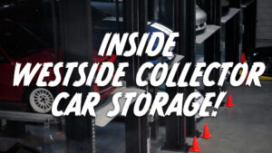 Let's go check out Westside Collector Car Storage