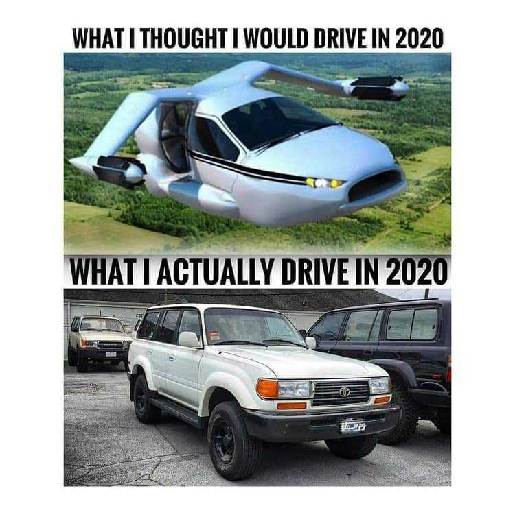 Last Call: What did you think you would be driving in 2020?